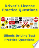 Illinois Driving Test 100 Practice Questions Licensing Exam  Book PDF