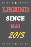 Legend Since Mai 2013
