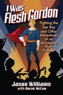 I Was Flesh Gordon [Pdf/ePub] eBook