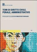 Temi di diritto civile, penale, amministrativo. Prova scritta concorso magistrato ordinario