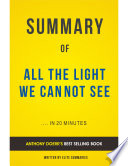 All the Light We Cannot See  by Anthony Doerr   Summary   Analysis