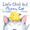 Little Chick and Mommy Cat