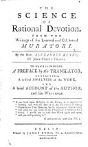 The Science of Rational Devotion  From the Writings of the Learned and Celebrated Muratori  By     Alexander Kenny  Etc