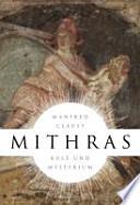 Mithras  : Kult und Mysterium