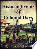 Historic Events Of Colonial Days