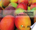 Clustering for Competitiveness in Agriculture