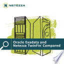 Oracle Exadata and Netezza TwinFin Compared