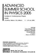 Advanced Summer School in Physics 2005