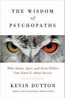 The Wisdom of Psychopaths Pdf/ePub eBook