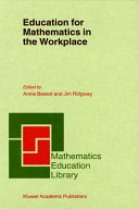 Education for Mathematics in the Workplace [Pdf/ePub] eBook