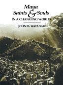 Maya Saints and Souls in a Changing World Pdf/ePub eBook