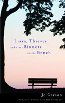 Liars  Thieves and Other Sinners on the Bench Book PDF