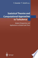 Statistical Theories and Computational Approaches to Turbulence