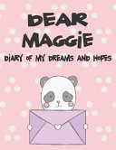 Dear Maggie, Diary of My Dreams and Hopes: A Girl's Thoughts