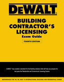 DEWALT Building Contractor s Licensing Exam Guide  Based on the 2015 IRC and IBC Book