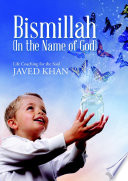 Bismillah  In the Name of God   Life Coaching for the Soul