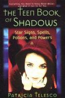The Teen Book of Shadows
