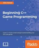 Beginning C++ Game Programming