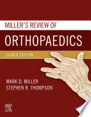 Miller S Review Of Orthopaedics E Book Book PDF