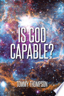 Is God Capable