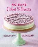 No Bake  Cakes   Treats Cookbook