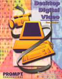 Desktop Digital Video