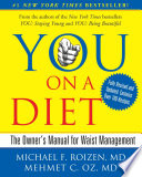 """YOU: On A Diet Revised Edition: The Owner's Manual for Waist Management"" by Michael F. Roizen, Mehmet Oz"
