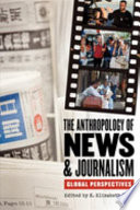 The Anthropology of News   Journalism Book