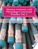 Human Anatomy and Physiology Crossword Puzzles: