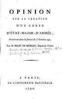 Opinion sur la création d'un corps d'état-major d'armée, prononcée dans la séance du 5 octobre 1790, par M. Milet de Mureau, député de Toulon