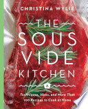 The Sous Vide Kitchen