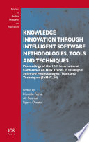 Knowledge Innovation Through Intelligent Software Methodologies  Tools and Techniques