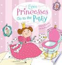 Even Princesses Go to the Potty Book PDF