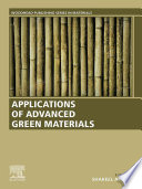 Applications of Advanced Green Materials Book