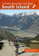 The New Zealand Cycle Trail South Island