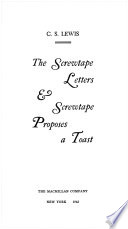 The Screwtape Letters & Screwtape Proposes a Toast