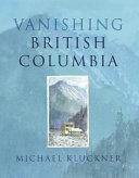 Vanishing British Columbia Pdf/ePub eBook