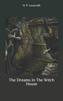 Free Dreams In The Witch House Read Online