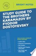 Study Guide To The Brothers Karamazov By Fyodor Dostoyevsky Book PDF