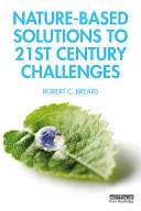Nature-Based Solutions to 21st Century Challenges Pdf/ePub eBook