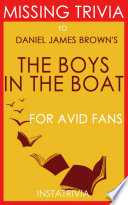 The Boys in the Boat  A Novel by Daniel James Brown  Trivia On Books  Book