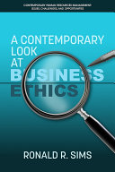 A Contemporary Look at Business Ethics