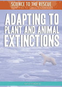 Adapting to Plant and Animal Extinctions