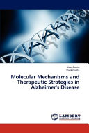 Molecular Mechanisms and Therapeutic Strategies in Alzheimer s Disease Book