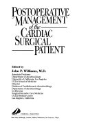 Postoperative Management of the Cardiac Surgical Patient