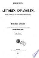 Poemas epicos coleccion dispuestas y revisada, con notas biograficas y una advertencia preliminar por Don Cayetano Rosell