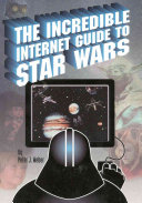 The Incredible Internet Guide to Star Wars