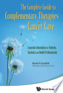 The Complete Guide To Complementary Therapies In Cancer Care Book PDF