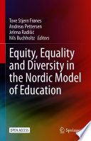 Equity  Equality and Diversity in the Nordic Model of Education