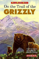 On the Trail of the Grizzly